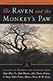 The Raven & The Monkey's Paw: Classics of Horror and Suspense from the Modern Library (Modern Library (Paperback))
