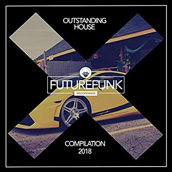 Outstanding House '18