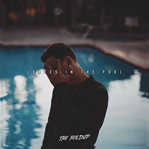 Leaves in the Pool [Explicit]