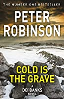 Cold is the Grave (The Inspector Banks series)
