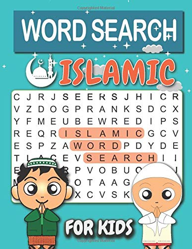 Islamic Word Search for Kids: Pillars of Islam, Ramadan, Hajj, Salah, Zakat, Quran, Prophets, Prophet Muhammad and more. Test Your Knowledge and for Relaxation