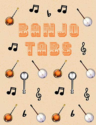 Banjo Tabs: Stylish Blank Sheet Music Notebook with Pretty Banjo & Music Notes Pattern | Learn How to Play Bluegrass, Folk or Other Banjo Songs & ... Write in | Blank Sheet Music Paper Tablature