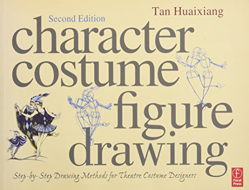 Character Costume Figure Drawing, Second Edition:...
