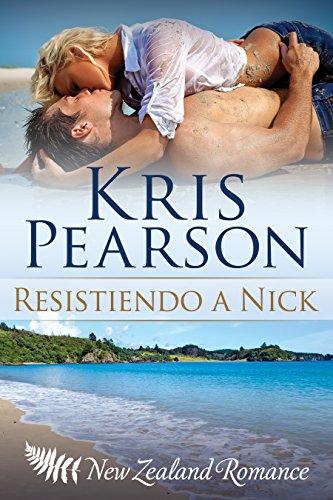 Resistiendo a Nick (Picardía en Wellington nº 3) de Kris Pearson