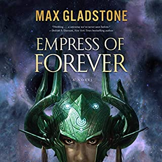 Empress of Forever                   By:                                                                                                                                 Max Gladstone                               Narrated by:                                                                                                                                 Natalie Naudus                      Length: 19 hrs and 38 mins     Not rated yet     Overall 0.0