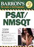 Barron's PSAT/NMSQT (BARRON'S HOW TO PREPARE FOR THE PSAT NMSQT PRELIMINARY SCHOLASTIC APTITUDE TEST/NATIONAL MERIT SCHOLARSHIP QUALIFYING TEST)
