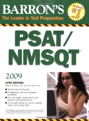 Compare Textbook Prices for Barron's PSAT/NMSQT BARRON'S HOW TO PREPARE FOR THE PSAT NMSQT PRELIMINARY SCHOLASTIC APTITUDE TEST/NATIONAL MERIT SCHOLARSHIP QUALIFYING TEST 14 Edition ISBN 9780764138690 by Green M.A., Sharon Weiner,Wolf Ph.D., Ira K.