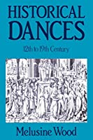 Historical Dances: 12th to 19th Century