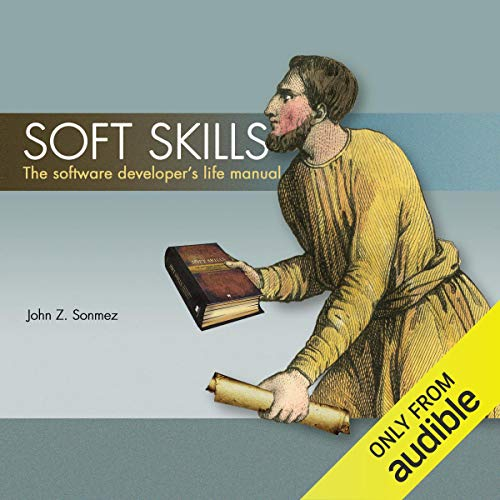 『Soft Skills: The Software Developer's Life Manual』のカバーアート