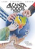 Alcanza Para Todos 2020: Utopía, igualdad... Equidad
