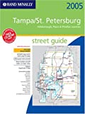 Rand McNally Tampa/St. Petersburg, Hillsborough, Pasco & Pinellas Counties, Florida 2005: Street Guide