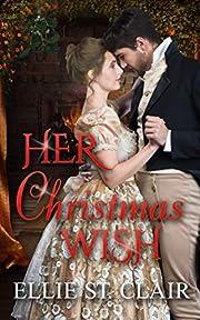Her Christmas Wish: A Christmas Regency Romance