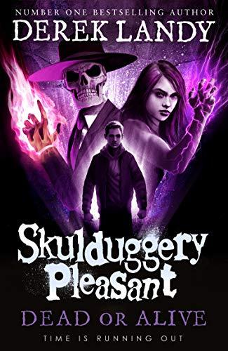 Skulduggery Pleasant 14. Dead or Alive