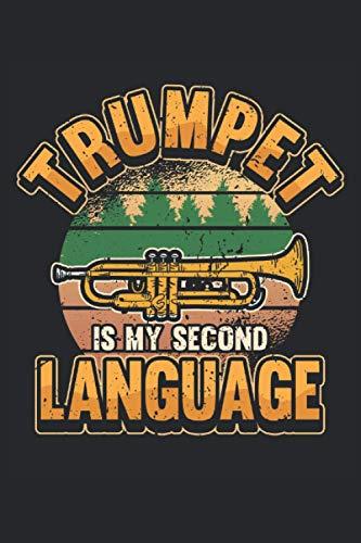 Trompete Notizbuch Trumpet is my: Notizbuch für Blasorchester, Musiker und Orchester / Tagebuch / Journal für Notizen und Planungen / Planer und Erinnerungen