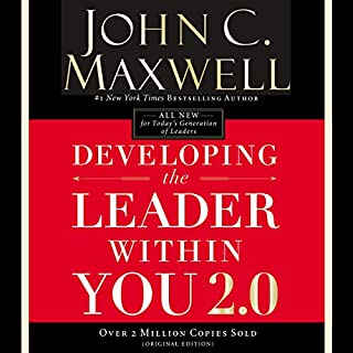 Developing the Leader Within You 2.0                   By:                                                                                                                                 John C. Maxwell                               Narrated by:                                                                                                                                 John C. Maxwell                      Length: 7 hrs and 44 mins     830 ratings     Overall 4.8