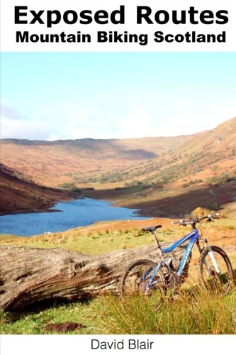 Exposed Routes - Mountain Biking, Scotland.: Mountain Biking routes, Scotland.