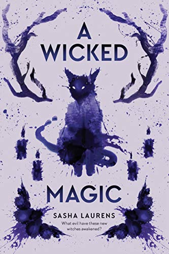 Compare Textbook Prices for A Wicked Magic  ISBN 9780593117255 by Laurens, Sasha