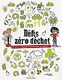 Défis zéro déchet - 32 défis à relever pour protéger la planète !