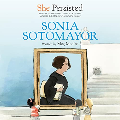 She Persisted: Sonia Sotomayor cover art