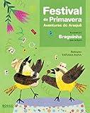 Festival da Primavera. Aventuras do Araquã