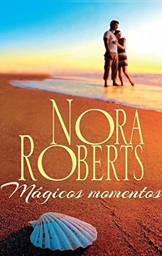 Mágicos momentos de Nora Roberts