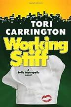 Working Stiff (Sofie Metropolis) by Tori Carrington (2-Sep-2008) Hardcover