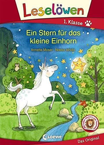 Leselöwen 1. Klasse - Ein Stern für das kleine Einhorn: Erstlesebuch für Kinder ab 6 Jahre