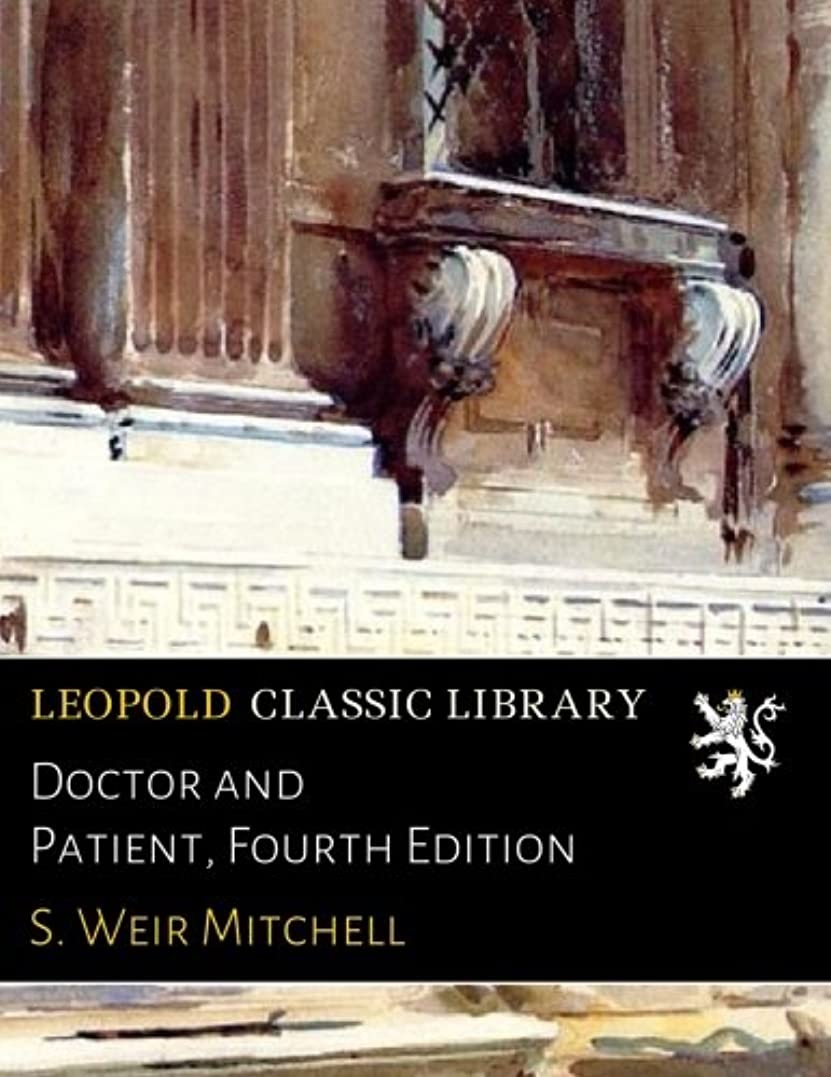 価格アロング懐疑論Doctor and Patient, Fourth Edition
