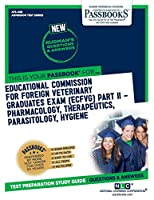 Educational Commission for Foreign Veterinary Graduates Examination Ecfvg – Pharmacology, Therapeutics, Parasitology, Hygiene (Admission Test)