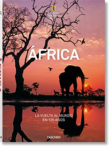 National Geographic. Around the World in 125 Years. Africa [Lingua inglese]