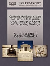 California, Petitioner, v. Mark Lee Harris. U.S. Supreme Court Transcript of Record with Supporting Pleadings