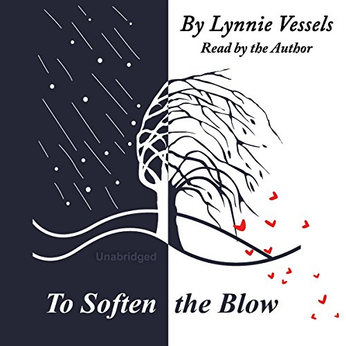 To Soften the Blow audiobook cover art