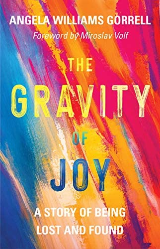 The Gravity of Joy A Story of Being Lost and Found product image