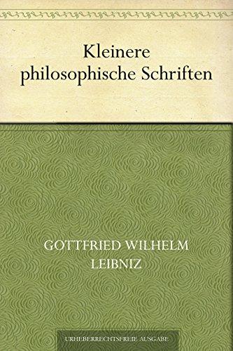 Kleinere philosophische Schriften