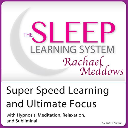 Super Speed Learning and Ultimate Focus audiobook cover art