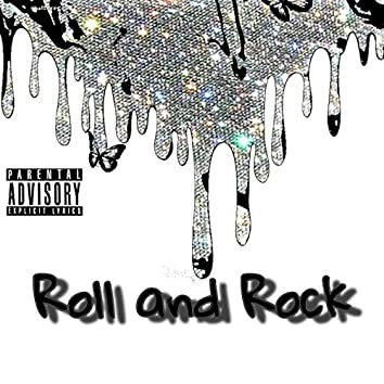 Roll and Rock