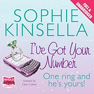 I've Got Your Number                   By:                                                                                                                                 Sophie Kinsella                               Narrated by:                                                                                                                                 Clare Corbett                      Length: 11 hrs and 13 mins     1,097 ratings     Overall 4.4