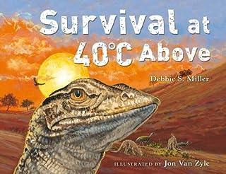 Survival at 40ºC Above