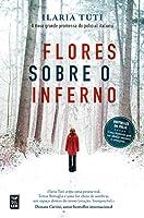 Flores sobre o Inferno (Portuguese Edition)