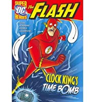 Clock King's Time Bomb (DC Super Heroes: The Flash)