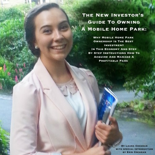 The New Investor's Guide to Owning a Mobile Home Park cover art