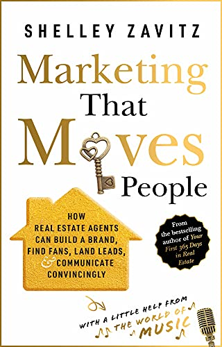 Compare Textbook Prices for Marketing That Moves People: How Real Estate Agents Can Build a Brand, Find Fans, Land Leads, and Communicate Convincingly  ISBN 9780857199607 by Zavitz, Shelley