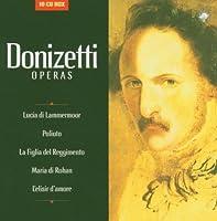 Donizetti Operas (Luci di Lammermoor; Poliuto; La Figlia del Reggimento; Maria di Rohan; L'elisir d'amore) (1900-01-01)