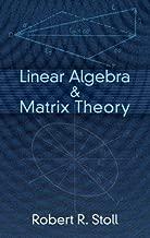 Linear Algebra and Matrix Theory (Dover Books on Mathematics)