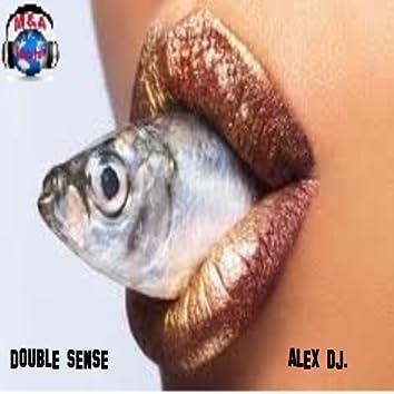 Double Sense