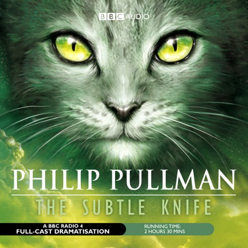 The Subtle Knife (Dramatized) audiobook cover art