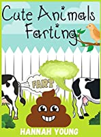 Cute Animals Farting: Hilariously Funny Coloring Book of Animals! Color, Laugh and Relax.