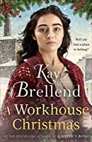 A Workhouse Christmas (Workhouse to War)