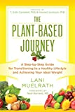 Plant-Based Journey by Lani Muelrath (2015-10-01)
