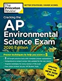 Cracking the AP Environmental Science Exam, 2020 Edition: Practice Tests & Prep for the NEW 2020 Exam (College...